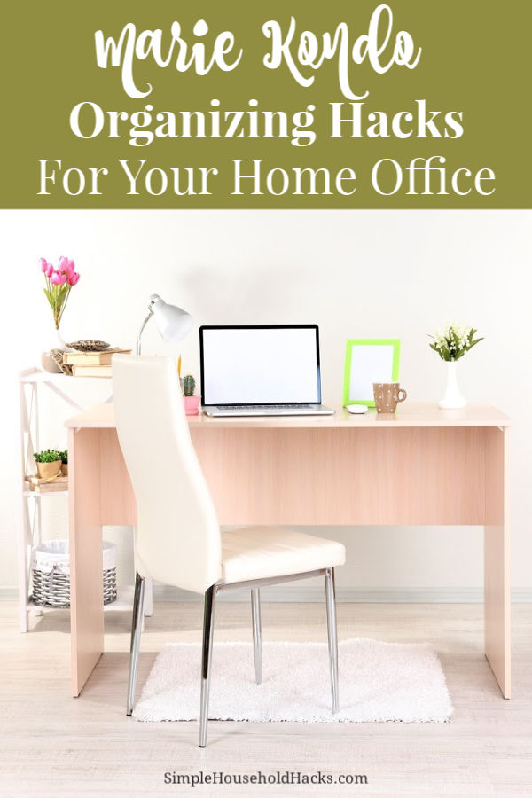 Marie Kondo Organizing Hacks for Your Home Office