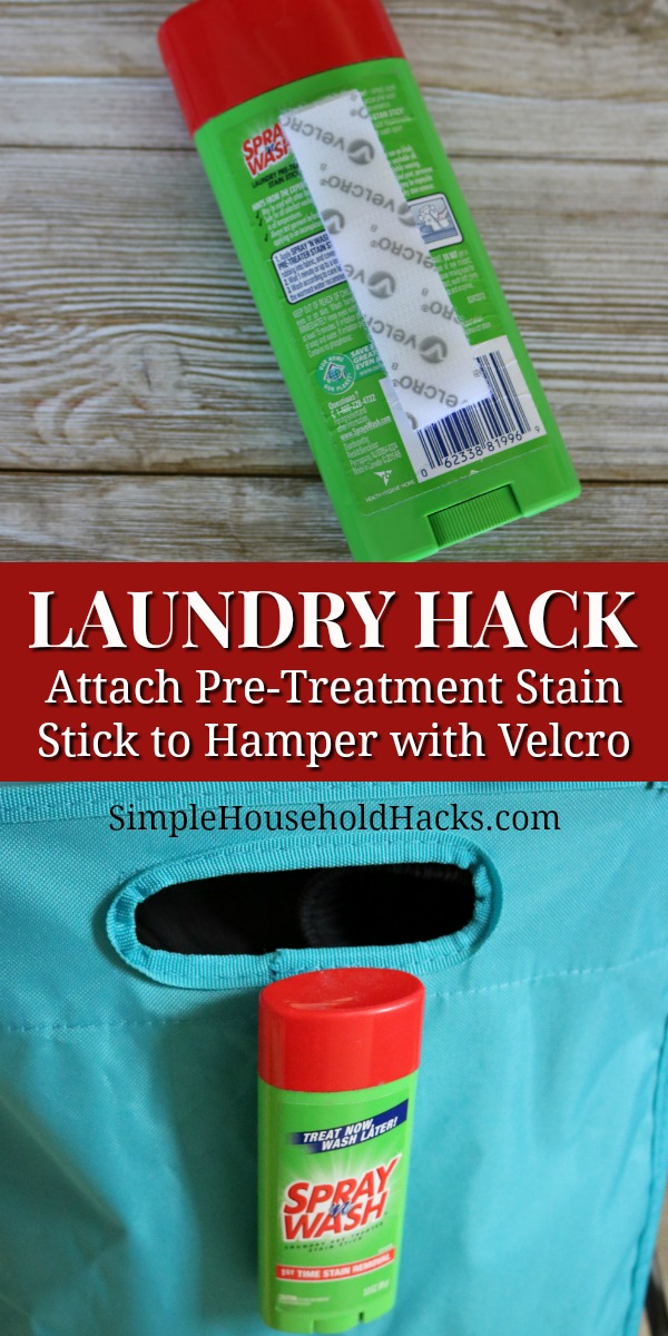 Attach a Spray n Wash pre-treatment stain stick to the side of your laundry hamper with Velcro tape.